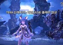 [Clip] Năng lực chiến đấu biến hóa của nhân vật mới trong TERA